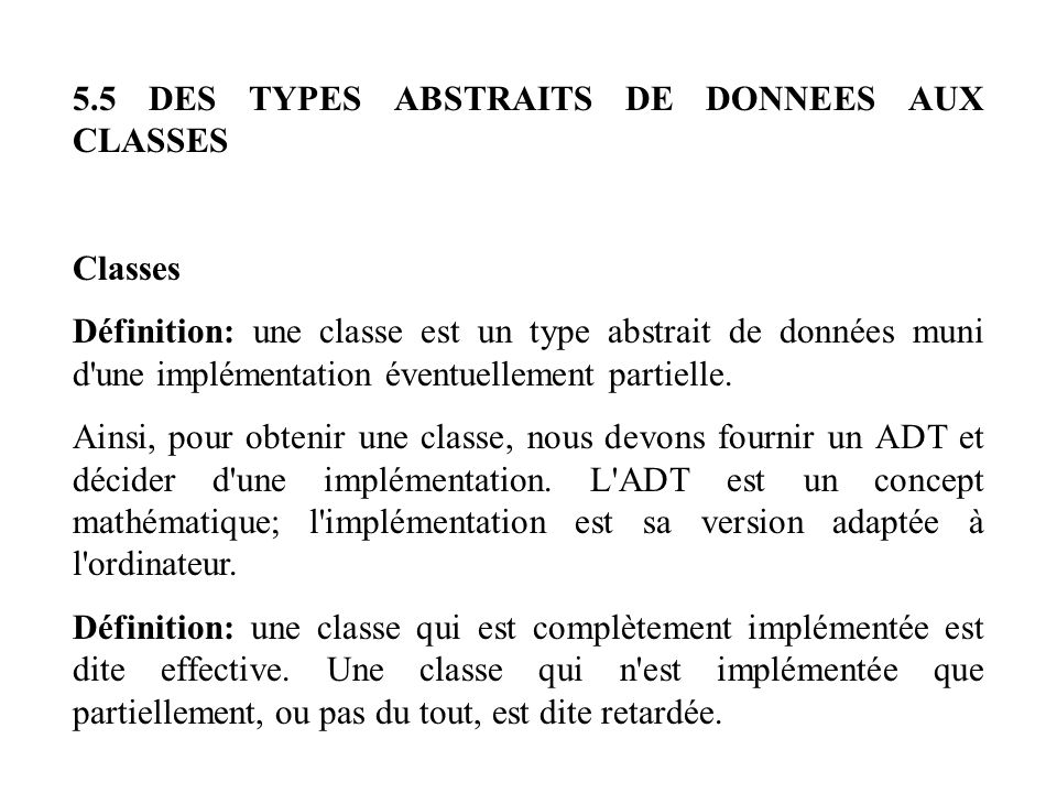 5.5 DES TYPES ABSTRAITS DE DONNEES AUX CLASSES