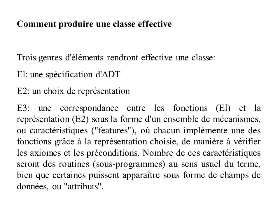 Comment produire une classe effective