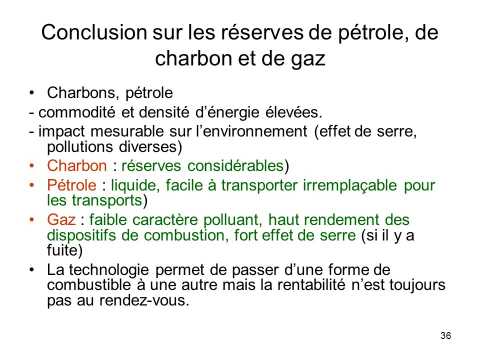 Conclusion sur les réserves de pétrole, de charbon et de gaz