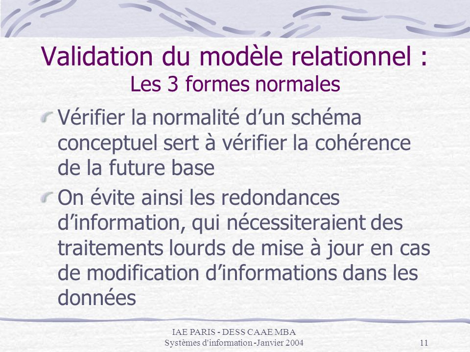 Validation du modèle relationnel : Les 3 formes normales
