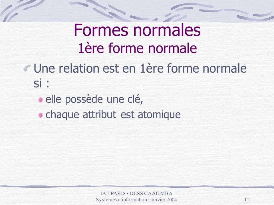 Formes normales 1ère forme normale