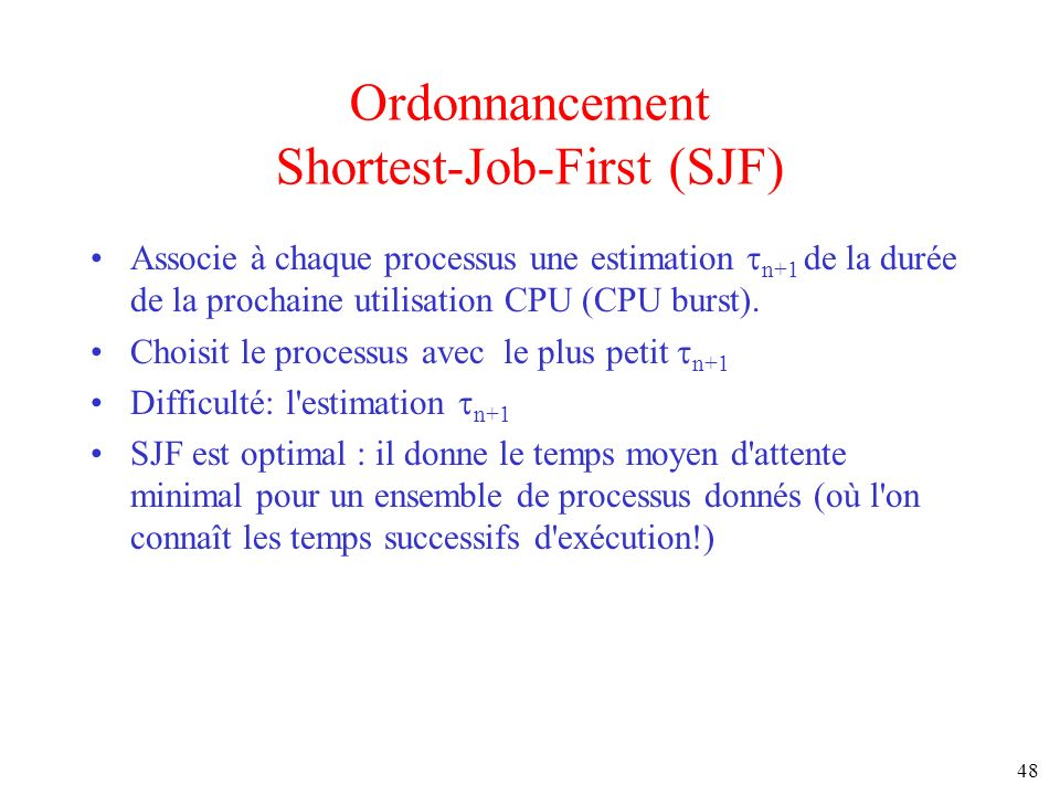 Ordonnancement Shortest-Job-First (SJF)