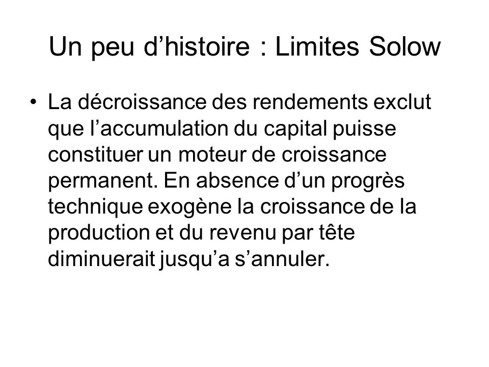 Un peu d'histoire : Limites Solow