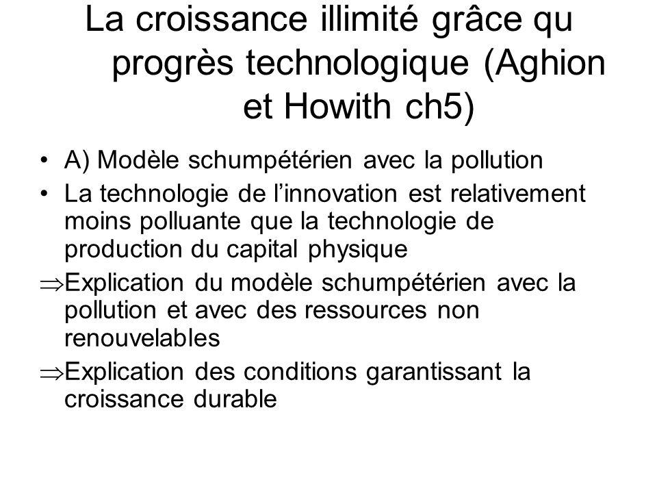 La croissance illimité grâce qu progrès technologique (Aghion et Howith ch5)