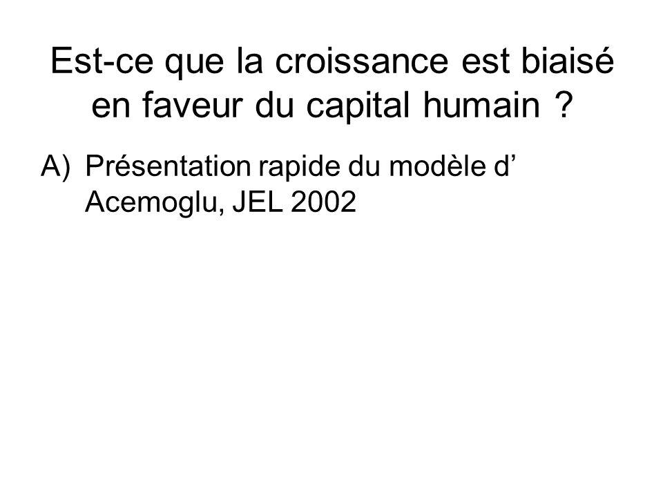 Est-ce que la croissance est biaisé en faveur du capital humain