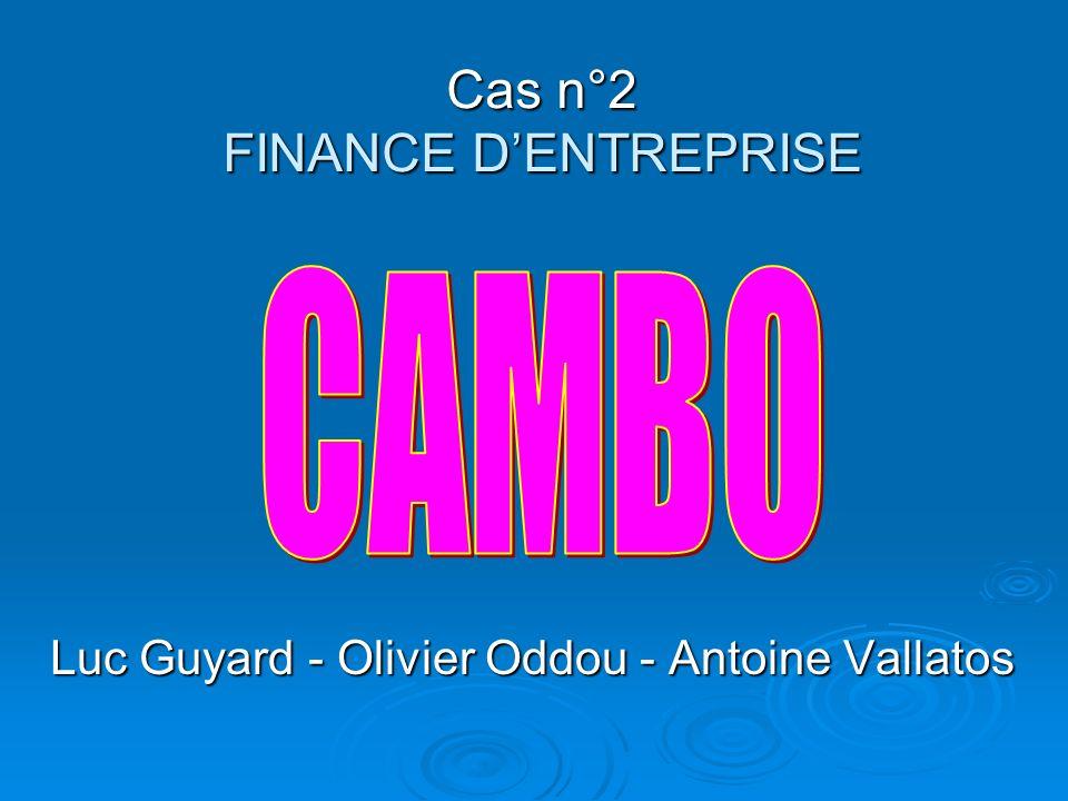 Cas n°2 FINANCE D'ENTREPRISE
