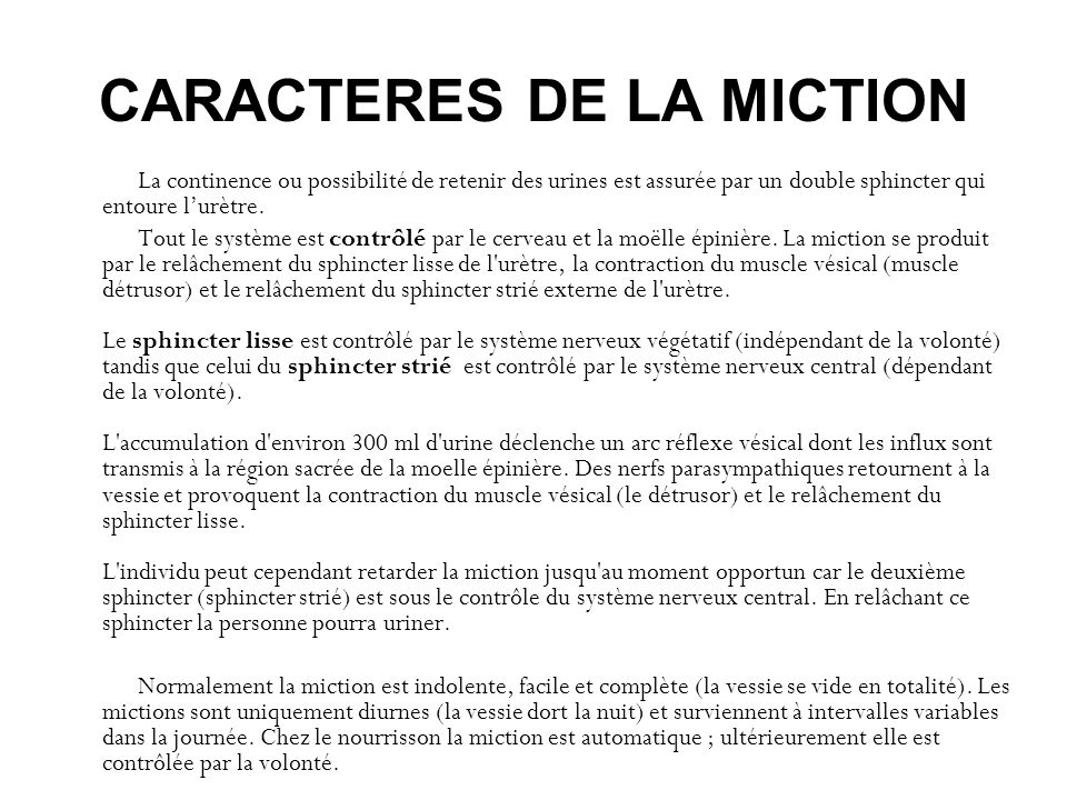 CARACTERES DE LA MICTION