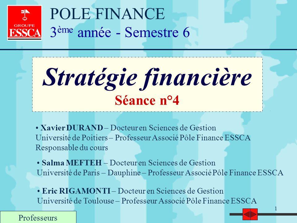 Stratégie financière POLE FINANCE 3ème année - Semestre 6 Séance n°4