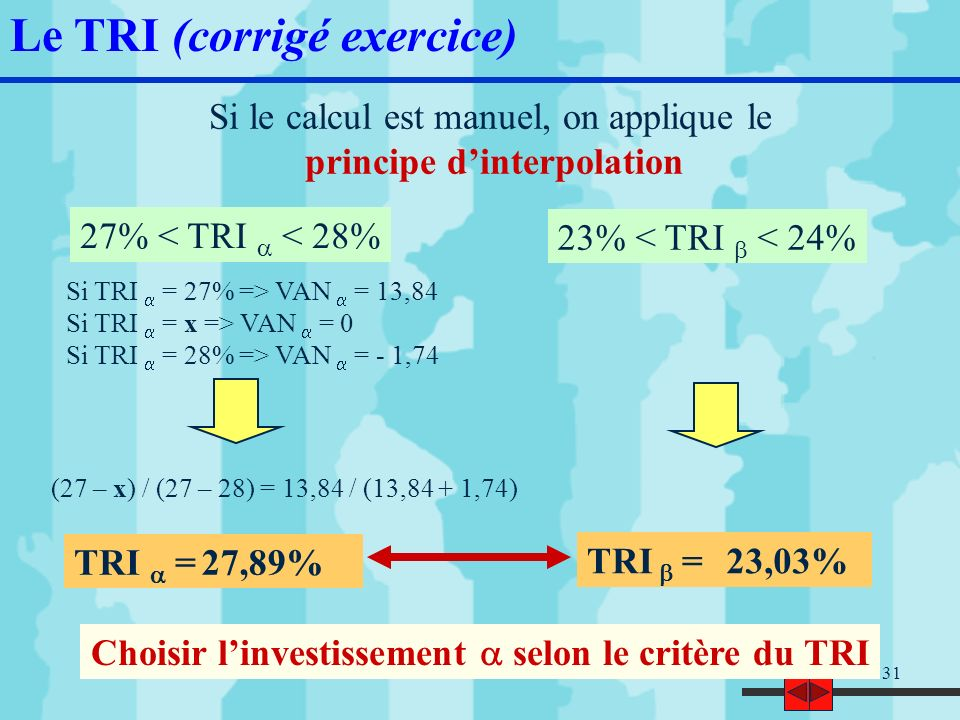 Choisir l'investissement a selon le critère du TRI
