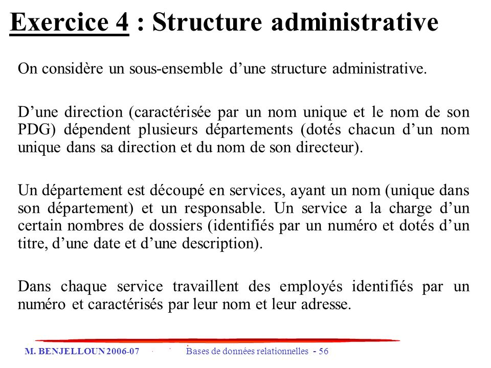 Exercice 4 : Structure administrative