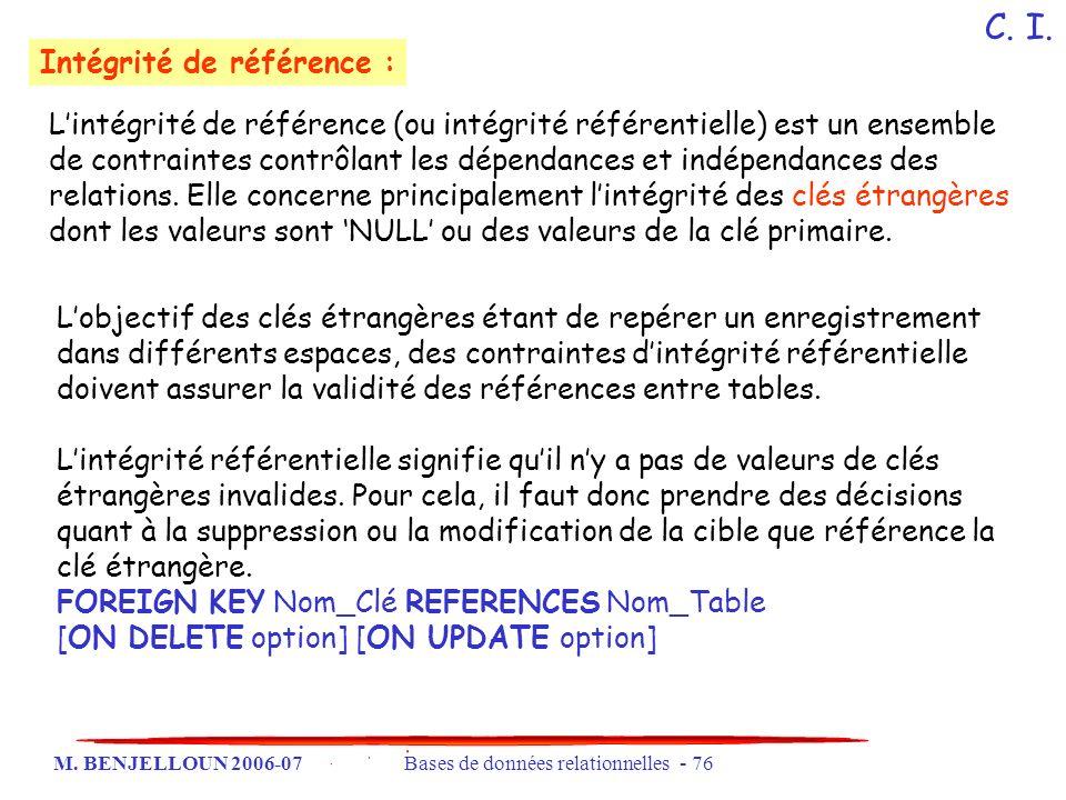 C. I. Intégrité de référence :