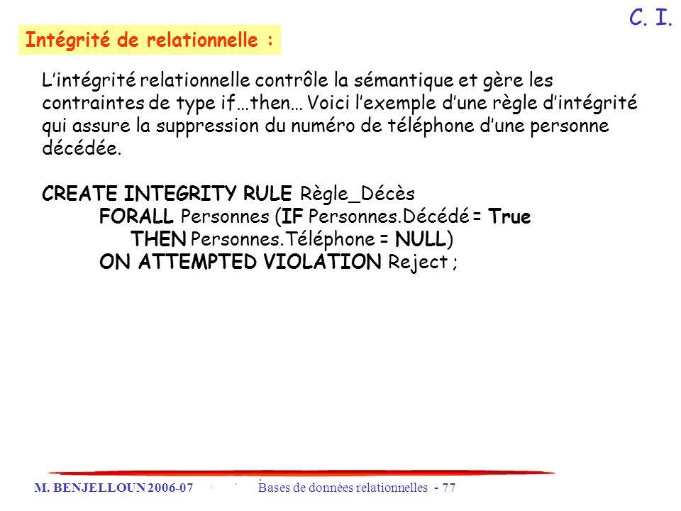 C. I. Intégrité de relationnelle :