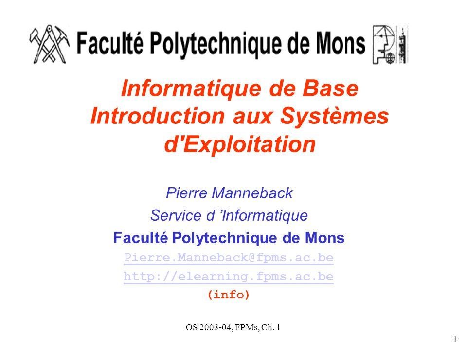 Informatique de Base Introduction aux Systèmes d Exploitation