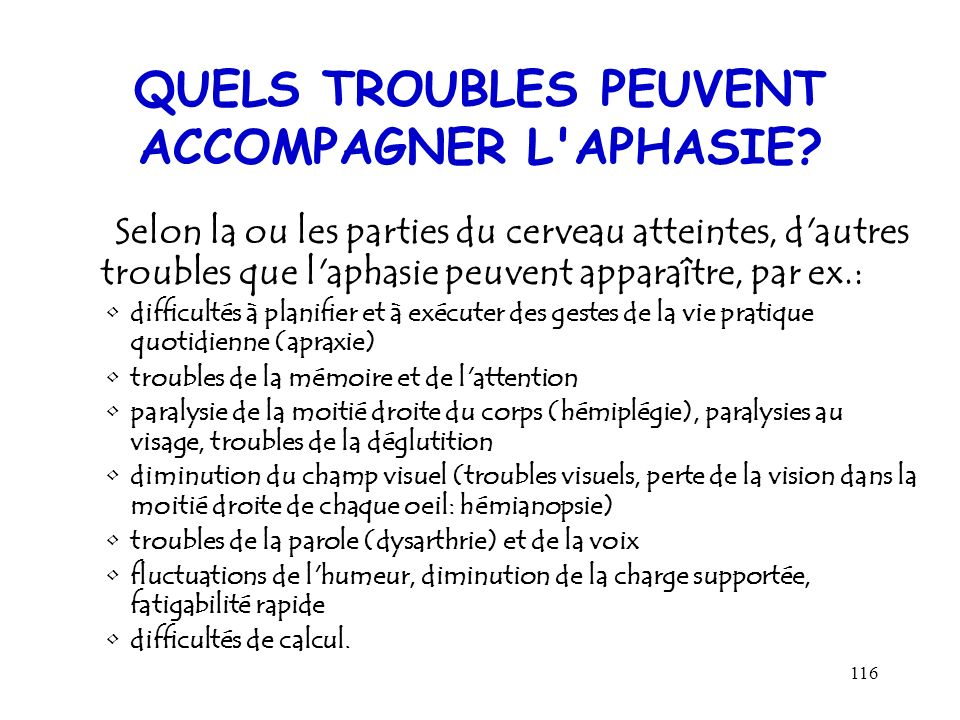 QUELS TROUBLES PEUVENT ACCOMPAGNER L APHASIE