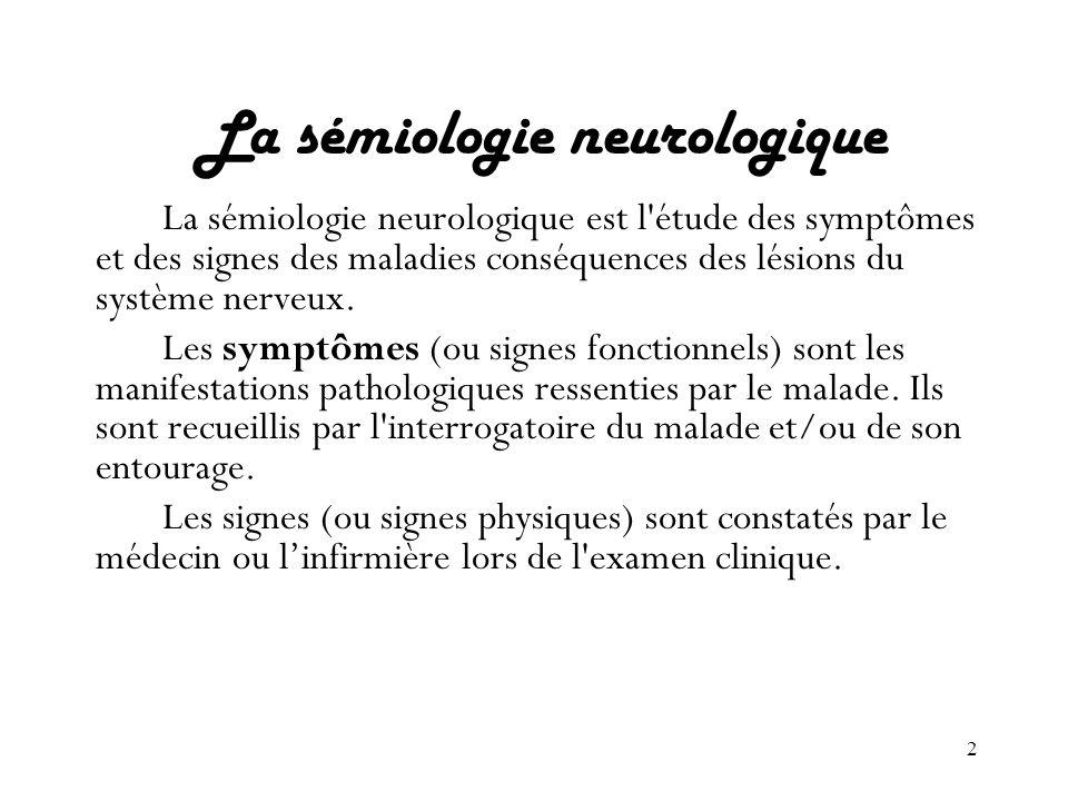 La sémiologie neurologique