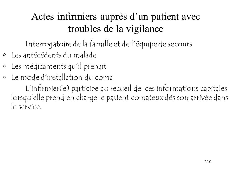 Actes infirmiers auprès d'un patient avec troubles de la vigilance