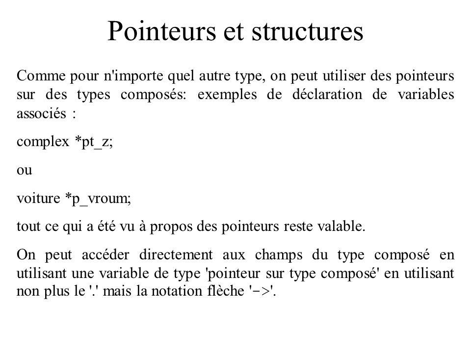 Pointeurs et structures