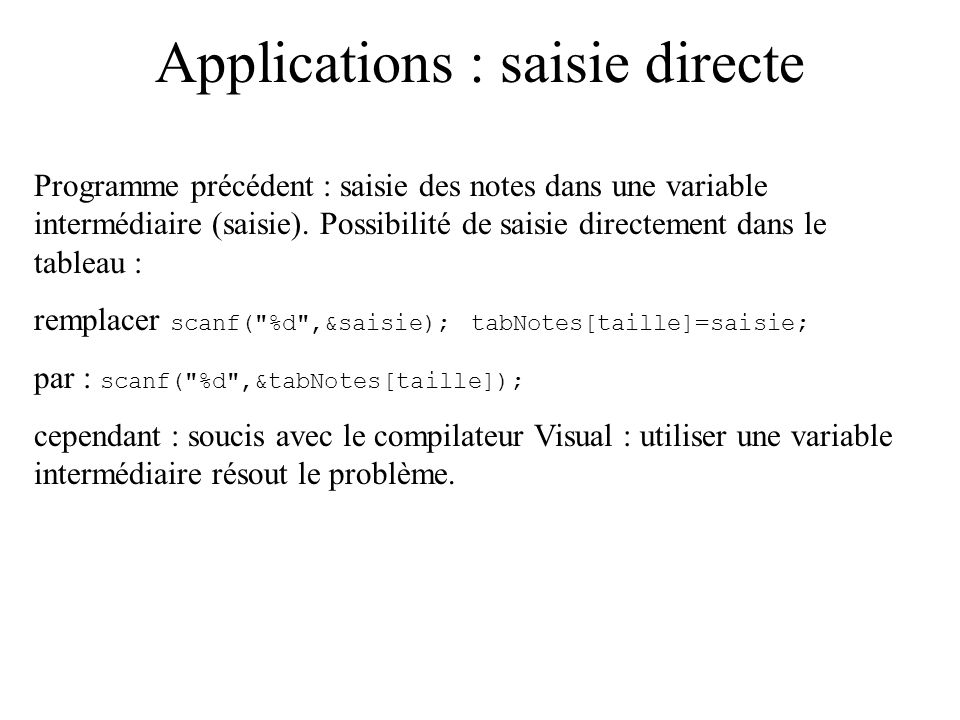 Applications : saisie directe