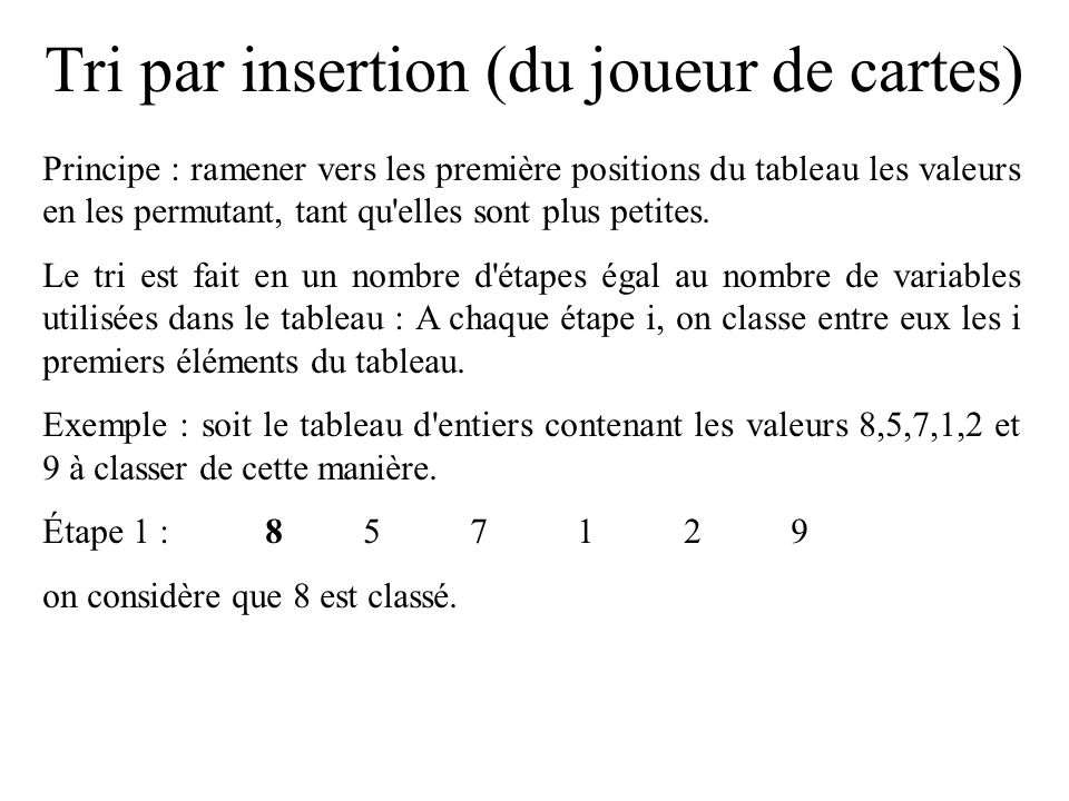 Tri par insertion (du joueur de cartes)