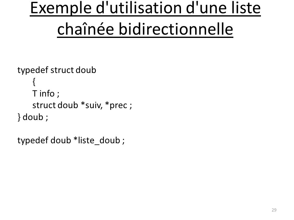 Exemple d utilisation d une liste chaînée bidirectionnelle