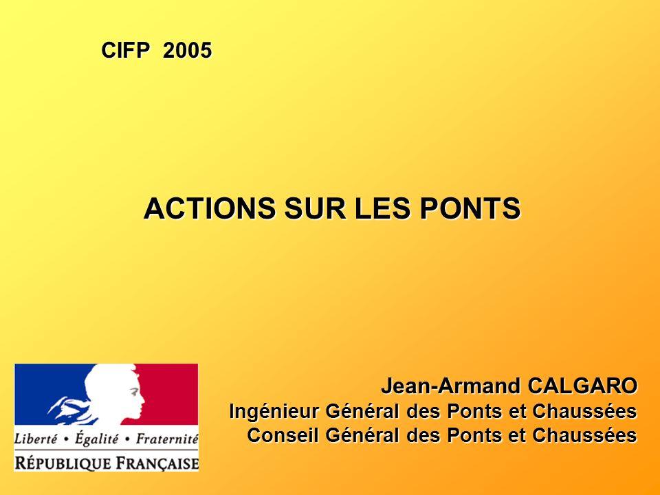 ACTIONS SUR LES PONTS CIFP 2005