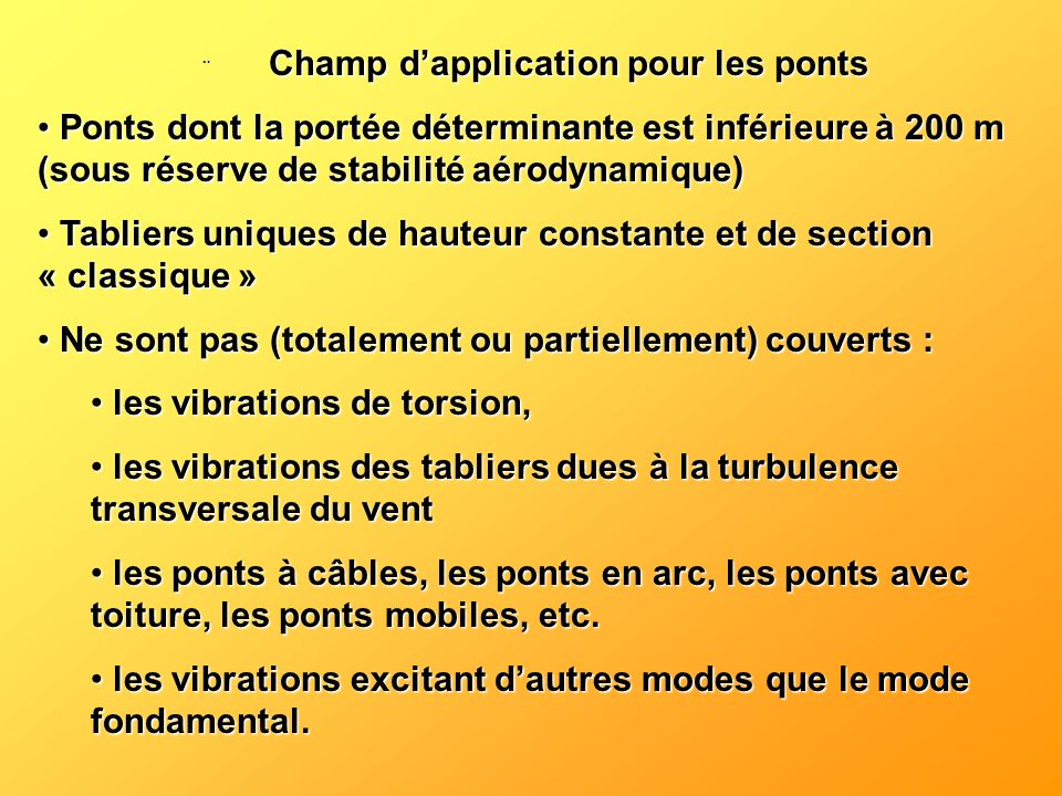 ¨ Champ d'application pour les ponts