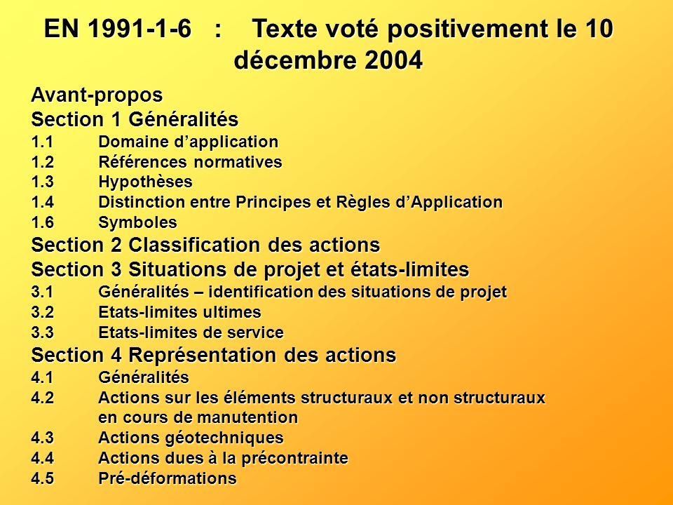 EN 1991-1-6 : Texte voté positivement le 10 décembre 2004