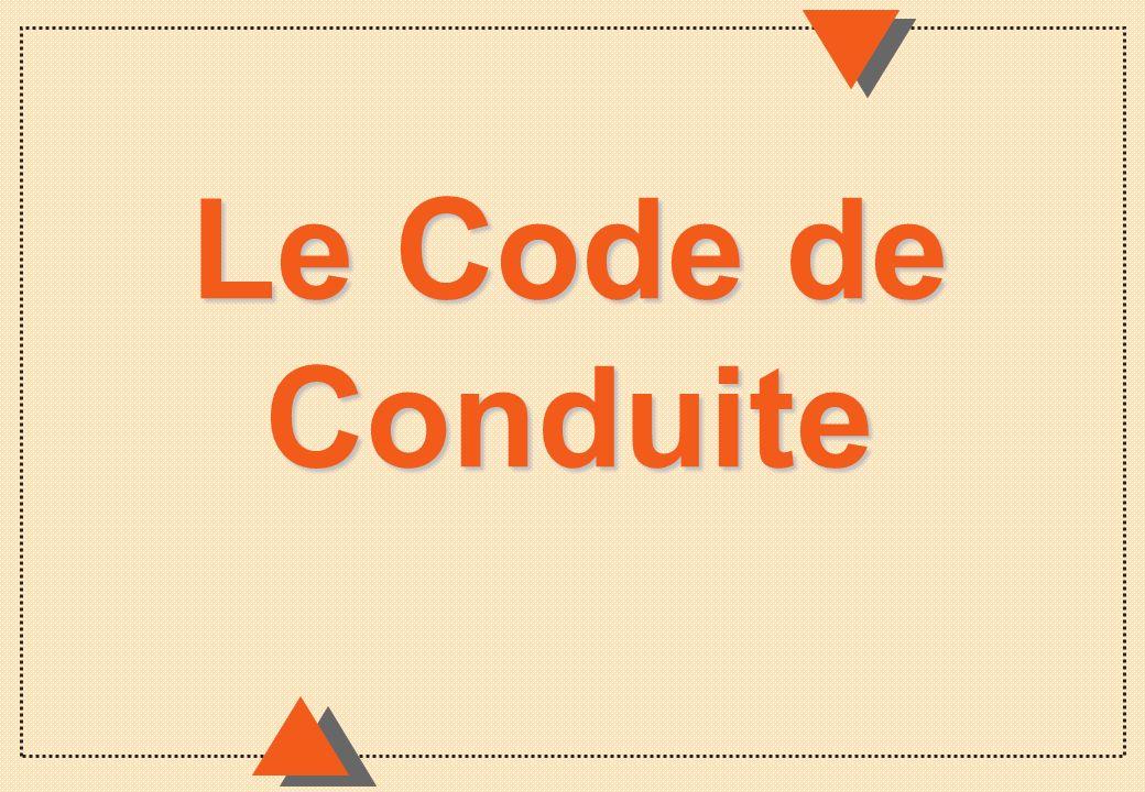 Le Code de Conduite