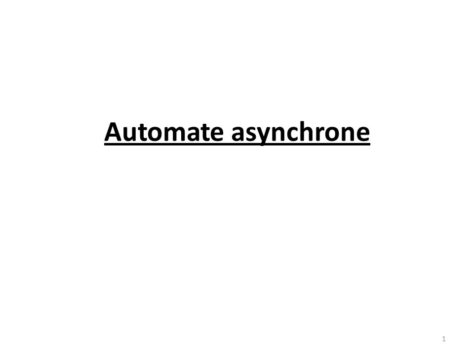 Automate asynchrone
