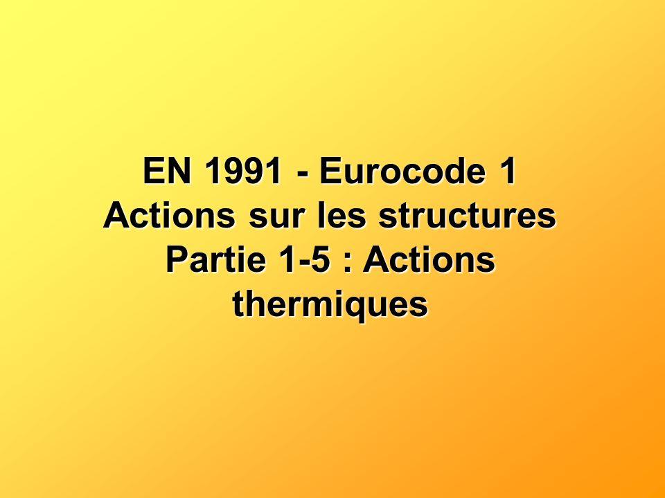 Actions sur les structures Partie 1-5 : Actions thermiques