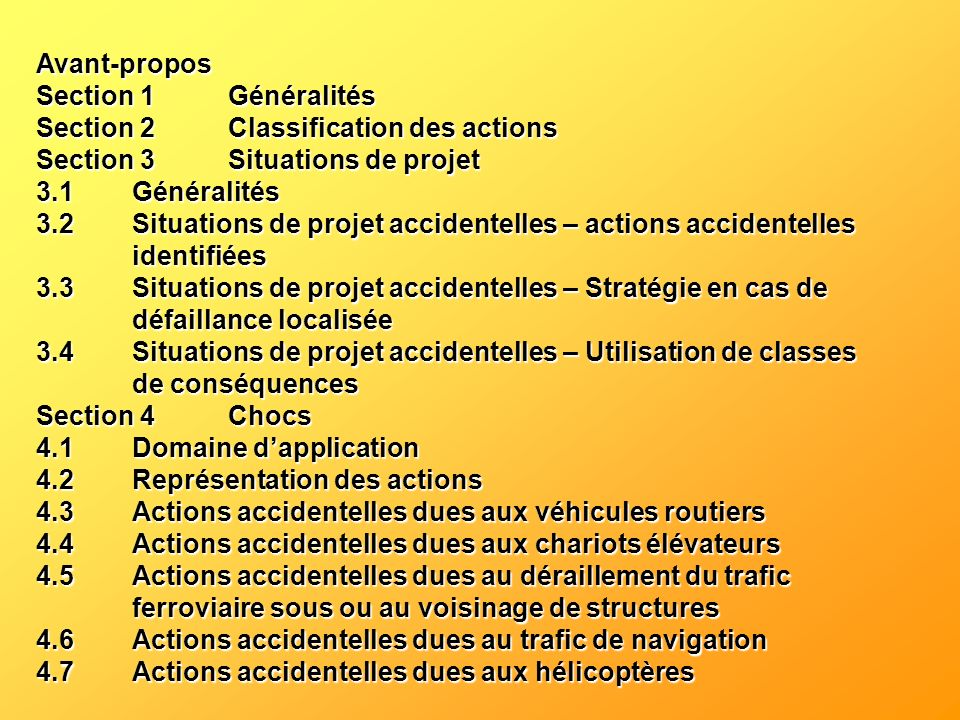 Avant-propos Section 1 Généralités. Section 2 Classification des actions. Section 3 Situations de projet.