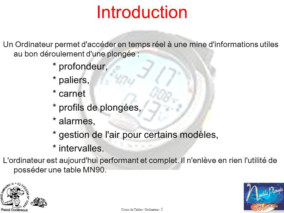 Introduction * paliers, * carnet * profils de plongées, * alarmes,