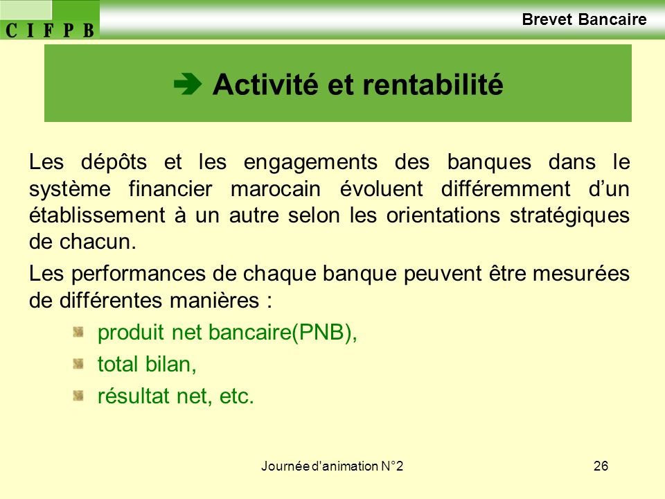  Activité et rentabilité
