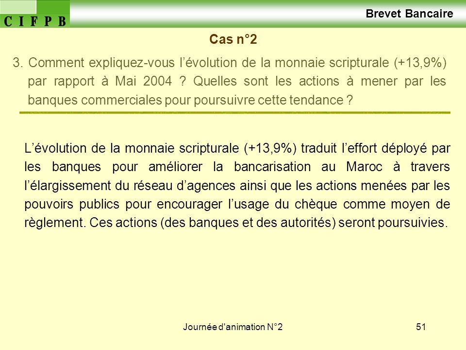 Brevet Bancaire Cas n°2.