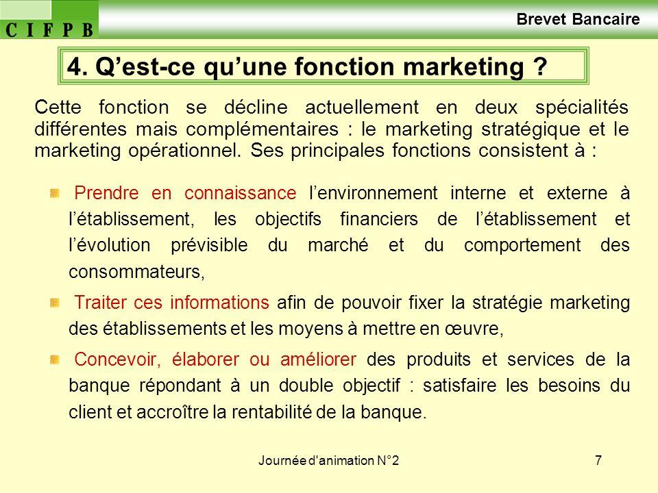 4. Q'est-ce qu'une fonction marketing