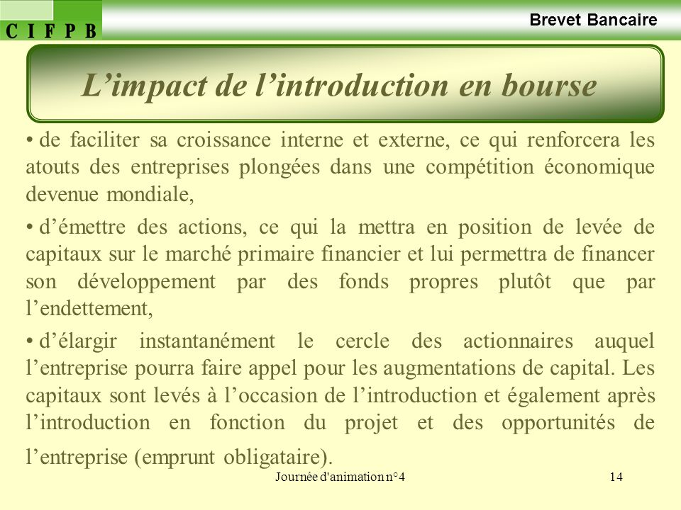 L'impact de l'introduction en bourse