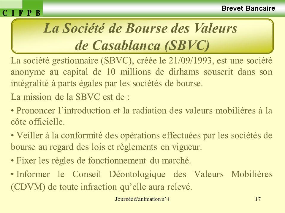 La Société de Bourse des Valeurs