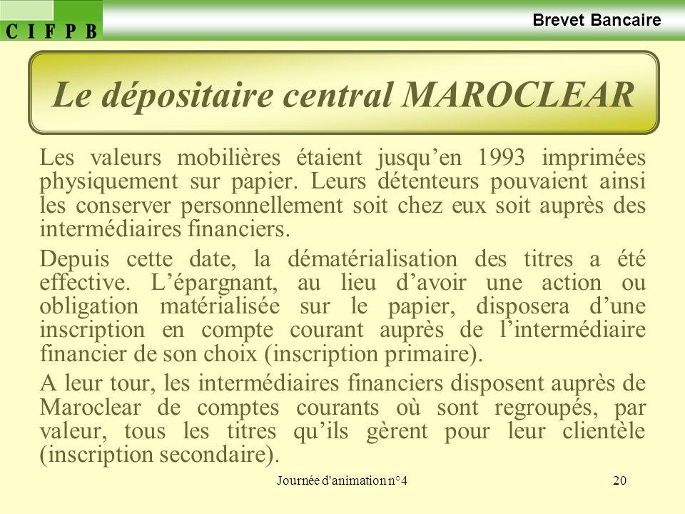 Le dépositaire central MAROCLEAR