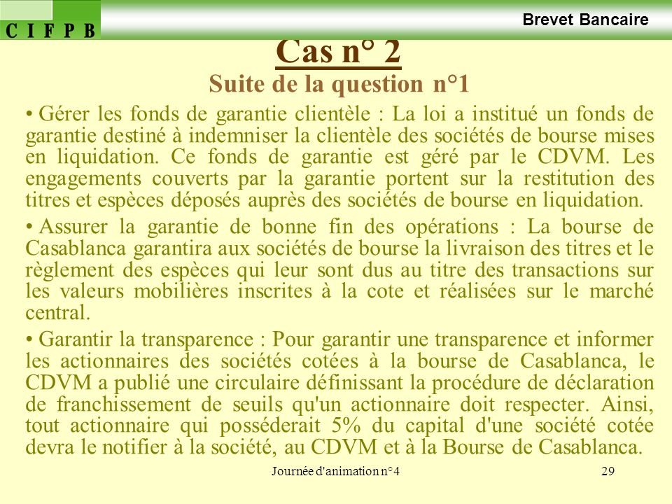 Cas n° 2 Suite de la question n°1 Brevet Bancaire