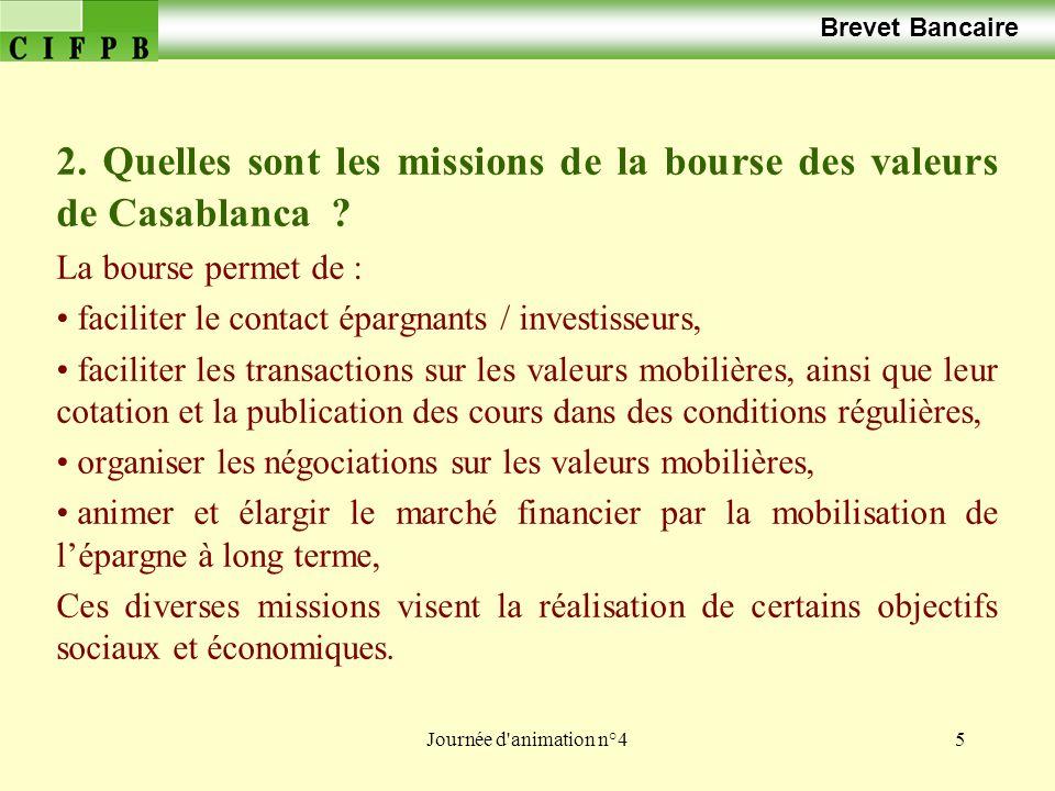 2. Quelles sont les missions de la bourse des valeurs de Casablanca