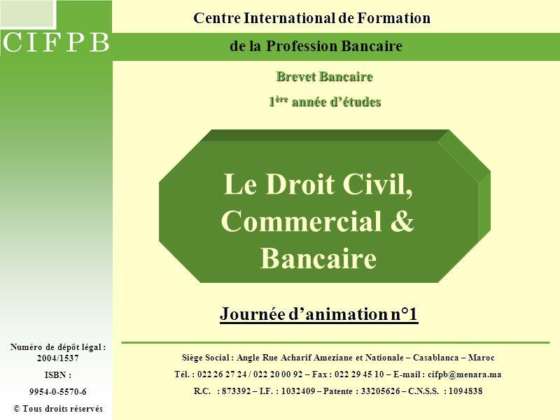 Le Droit Civil, Commercial & Bancaire