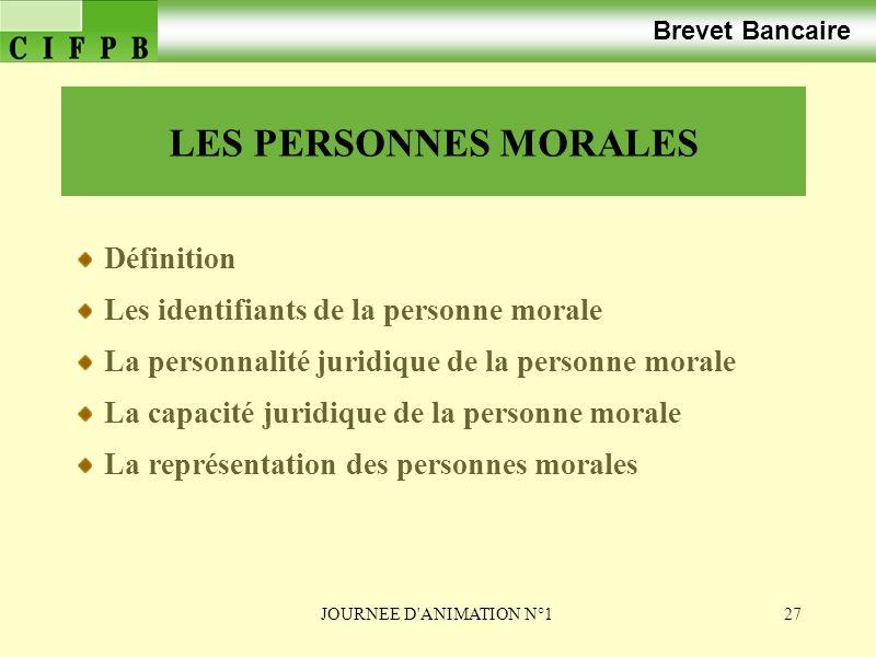 LES PERSONNES MORALES Brevet Bancaire Définition