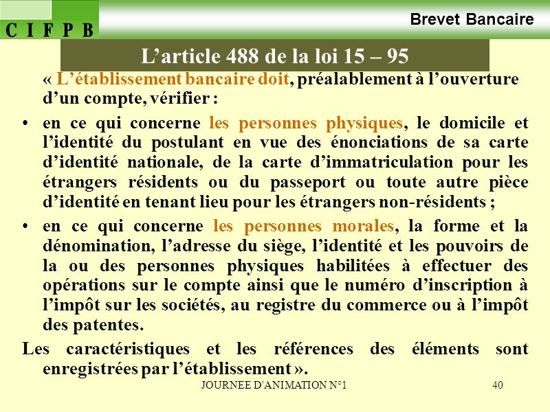 Brevet Bancaire L'article 488 de la loi 15 – 95