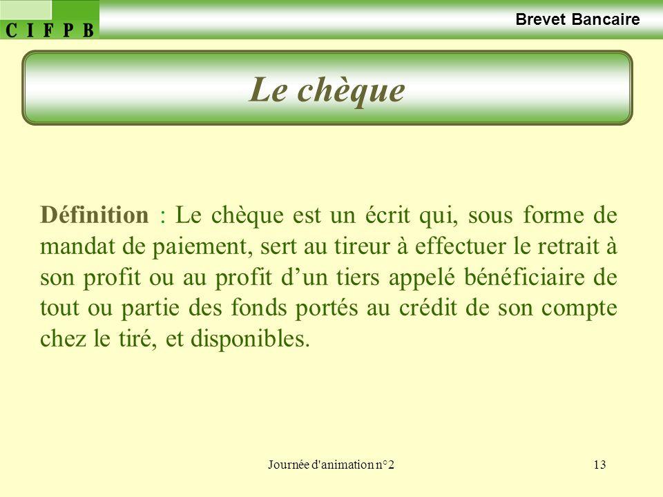 Brevet Bancaire Le chèque.