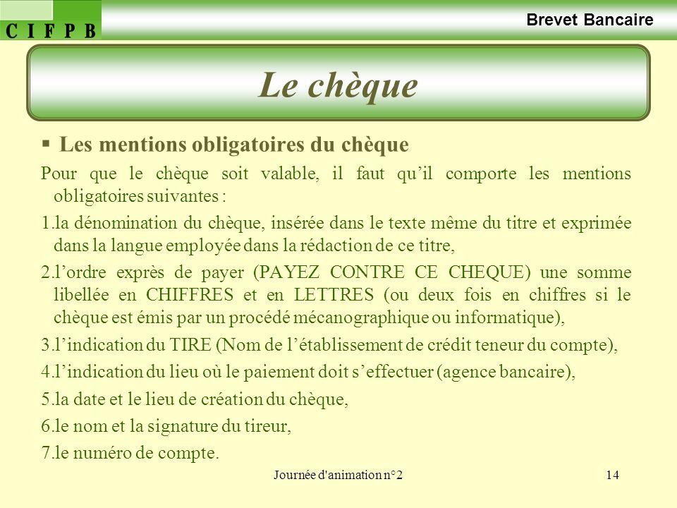 Le chèque Brevet Bancaire Les mentions obligatoires du chèque