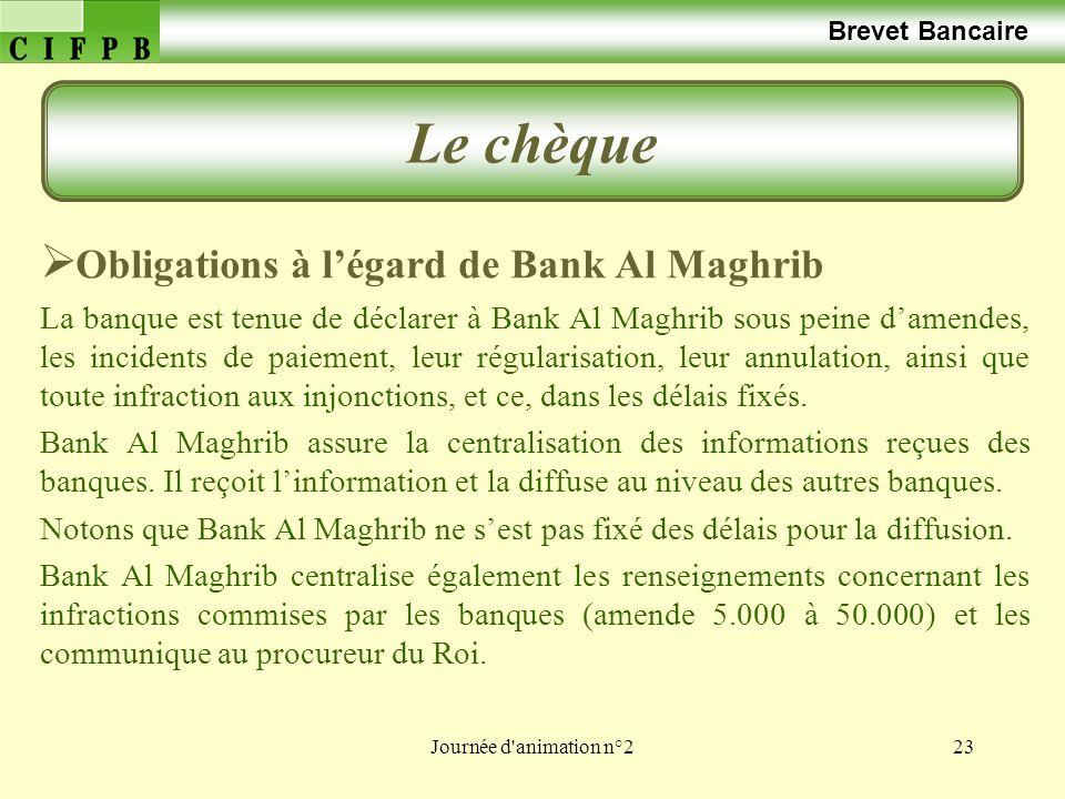 Le chèque Obligations à l'égard de Bank Al Maghrib Brevet Bancaire