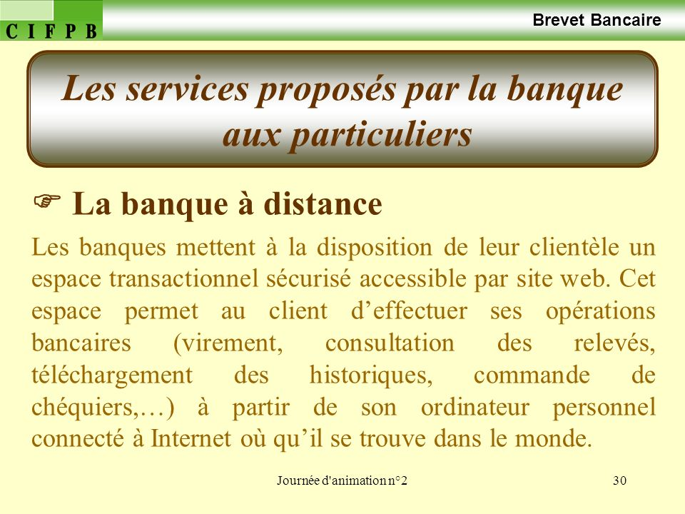 Les services proposés par la banque