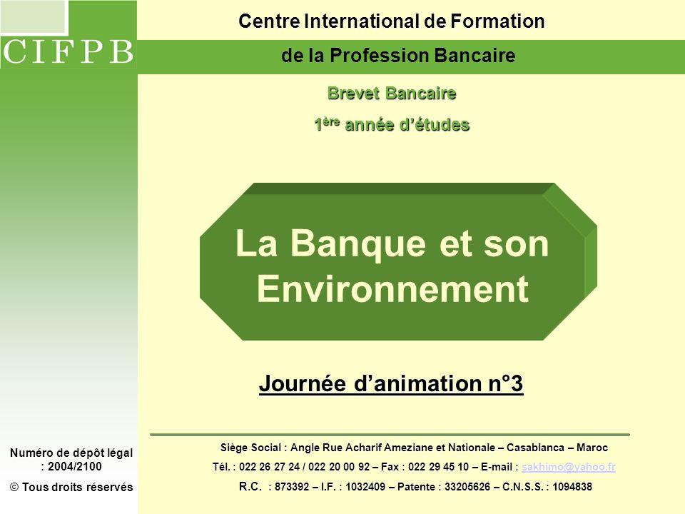 La Banque et son Environnement