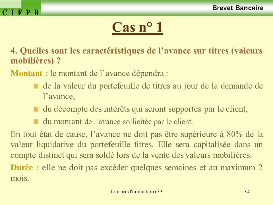 Brevet Bancaire Cas n° 1. 4. Quelles sont les caractéristiques de l'avance sur titres (valeurs mobilières)