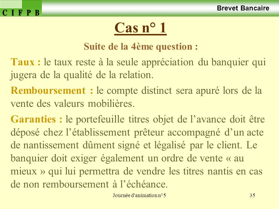 Suite de la 4ème question :